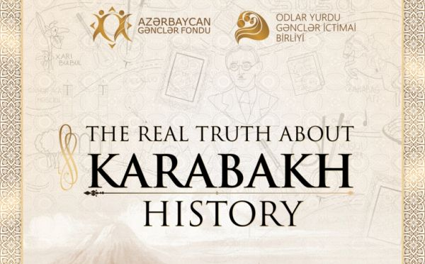 """The real truth about Karabakh history"" adlı layihə"