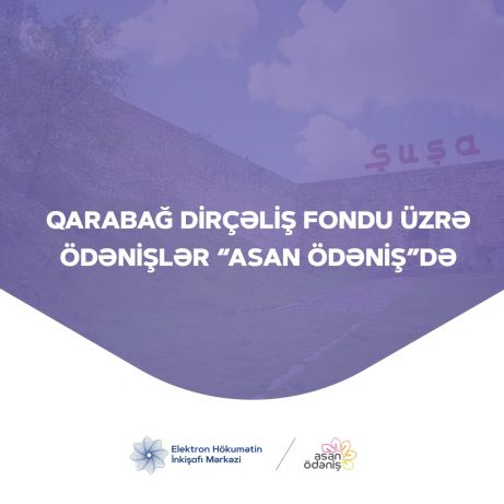 """Payments for the Karabakh Revival Fund are in the """"ASAN payment"""""""